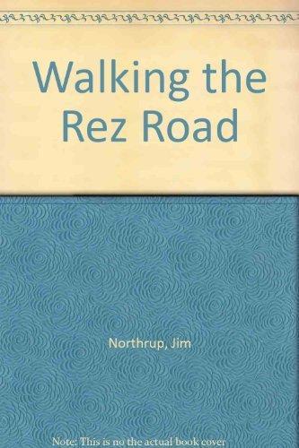 9780896581814: Walking the Rez Road