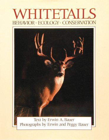 9780896581968: Whitetails: Behavior, Ecology, Conservation