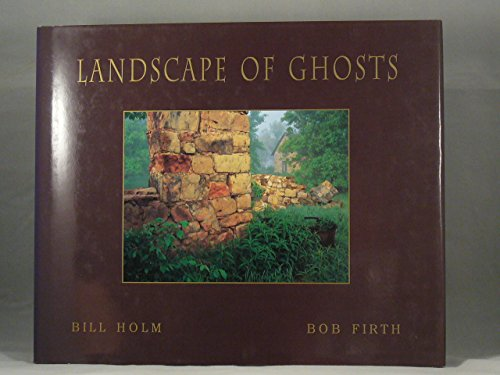 Landscape Of Ghosts: Bill Holm,Bob Firth