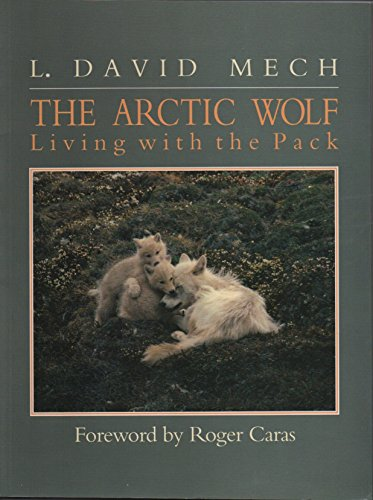 9780896582118: The Arctic Wolf: Ten Years with the Pack