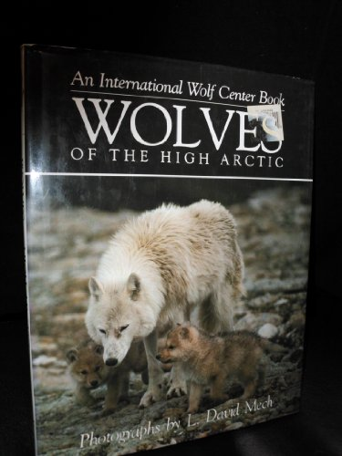 9780896582132: Wolves of the High Arctic