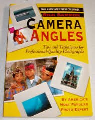 Camera Angles: Tips and Techniques for Professional-Quality Photographs: Sammon, Rick