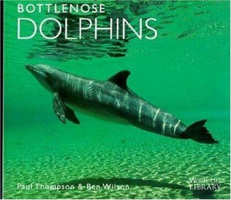 9780896582361: Bottlenose Dolphins (Worldlife Library)