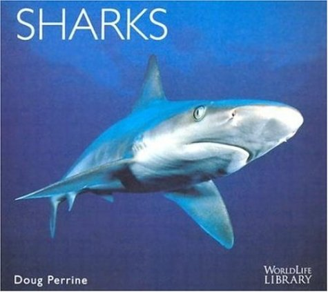 9780896582705: Sharks (World Life Library)