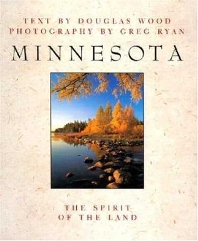 Minnesota: The Spirit of the Land (SIGNED)