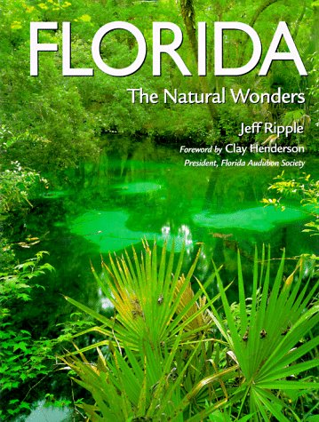9780896583245: Florida: The Natural Wonders