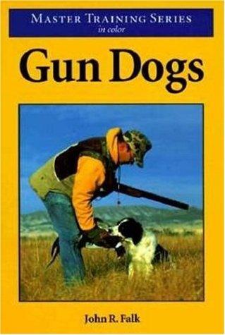 Gun Dogs: John R. Falk