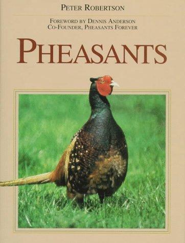 Pheasants: Robertson, P.A.