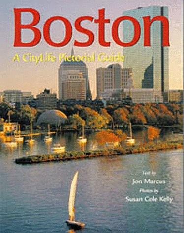 Boston (Citylife Pictorial Guides): Jon Marcus