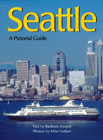 9780896583733: Seattle A Citylife Pictorial Guides