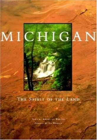 9780896583818: Michigan: The Spirit of the Land (Midwest)