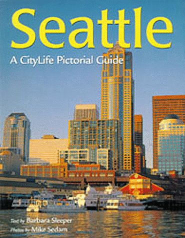 9780896583962: Seattle (CityLife Pictorial Guides)