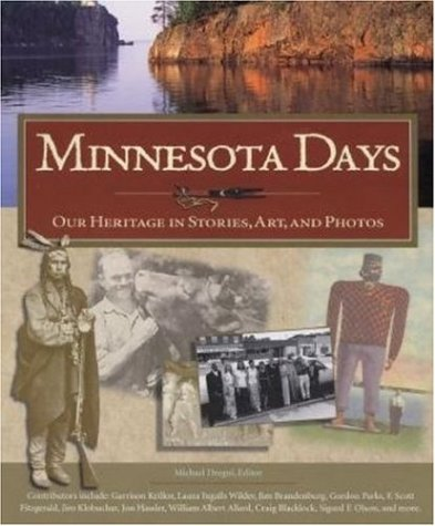 9780896584211: Minnesota Days: Our Heritage in Stories, Art, and Photos