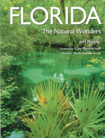 9780896584242: Florida: The Natural Wonders (Pictorial Discovery Guides)