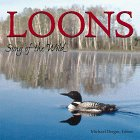 Loons: Song of the Wild (Wildlife): Dregni, Michael