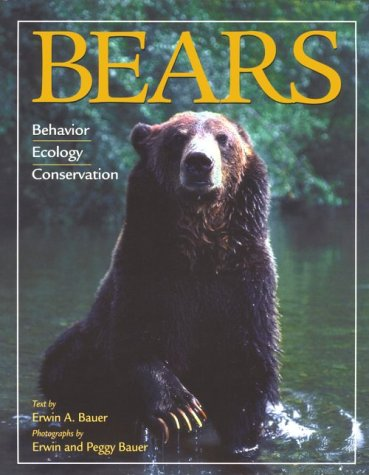 9780896584280: Bears: Behavior, Ecology, Conservation (Worldlife Discovery Guides)