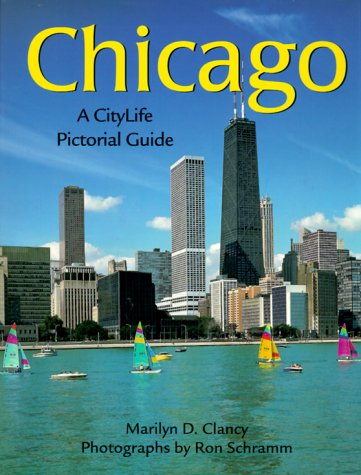 Chicago (City Life Pictorial Guides): Marilyn D. Clancy