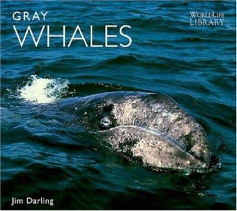 9780896584471: Gray Whales (World Life Library : Nature)
