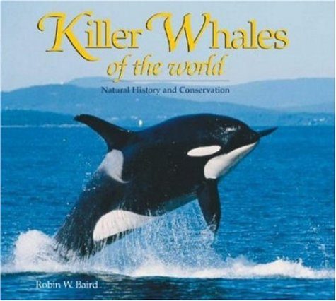 9780896585126: Killer Whales of the World (Marine Life)