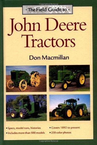 9780896585140: The Field Guide to John Deere Tractors (John Deere (Voyageur Press))