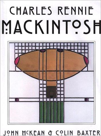 9780896585195: Charles Rennie Mackintosh: Architect, Artist, Icon