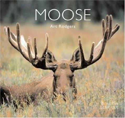 9780896585218: Moose (World Life Library)