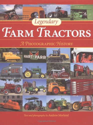9780896585355: Legendary Farm Tractors: A Photographic History