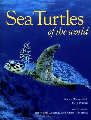 Sea Turtles of the World: Perrine, Doug