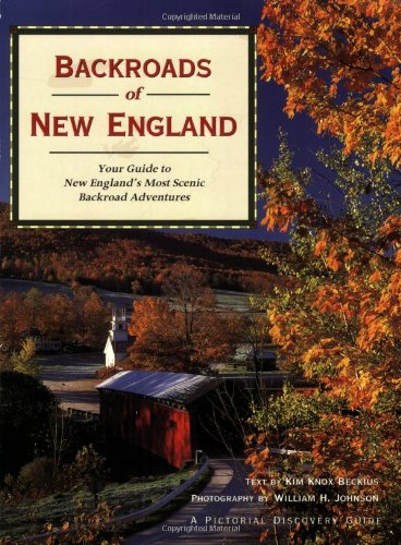 9780896586086: Backroads Of New England: Your Guide To New England's Most Scenic Backroad Adventures