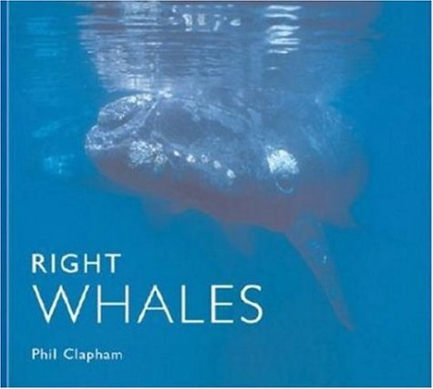 9780896586574: Right Whales (Worldlife Library)