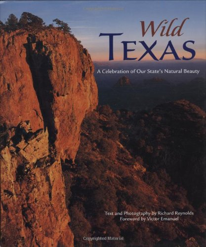 9780896586826: Wild Texas: A Celebration of Our State's Natural Beauty