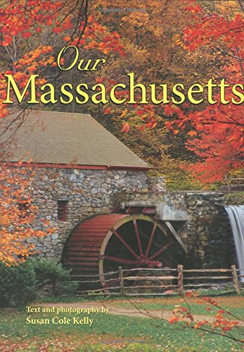 9780896586833: Our Massachusetts