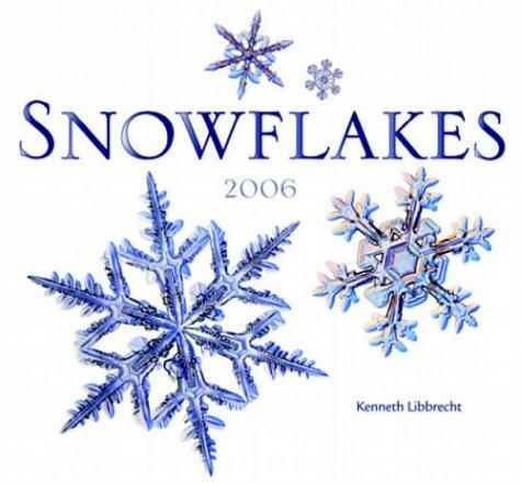 9780896587007: Snowflakes 2006 Calendar