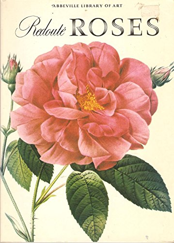 9780896590960: Redoute Roses (The Abbeville library of art)