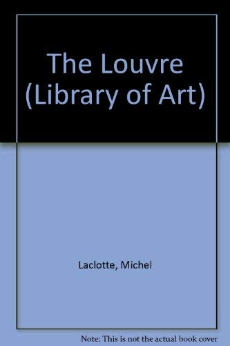 9780896590977: The Louvre (Library of Art)