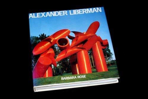 Alexander Liberman: Rose, Barbara