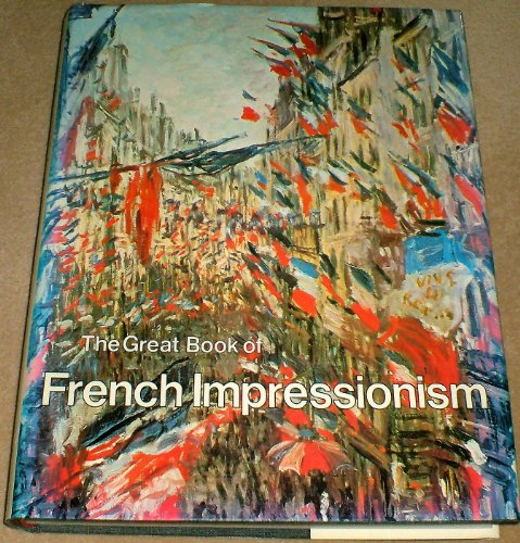 9780896591516: Great Book of French Impressionism