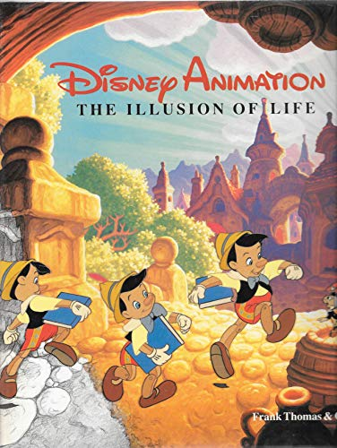 Disney Animation, The Illusion of Life