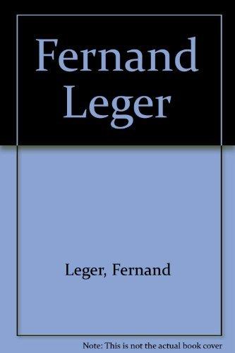 Fernand Leger: Robert T. Buck,