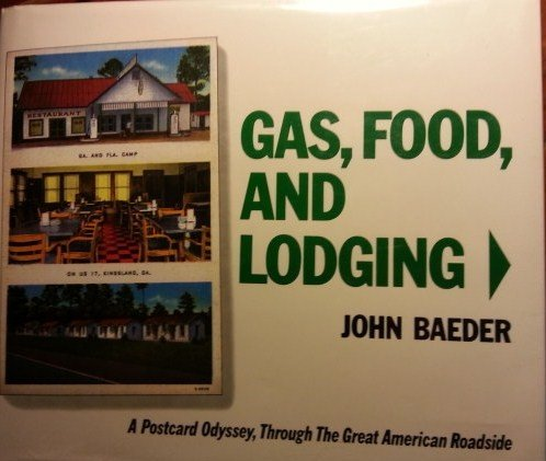 9780896593084: Gas, Food and Lodging: A Postcard Odyssey, Through The Great American Roadside