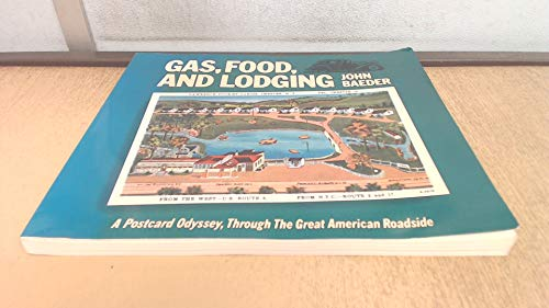 9780896593220: Gas, Food, and Lodging: A Postcard Odyssey, Through the Great American Roadside