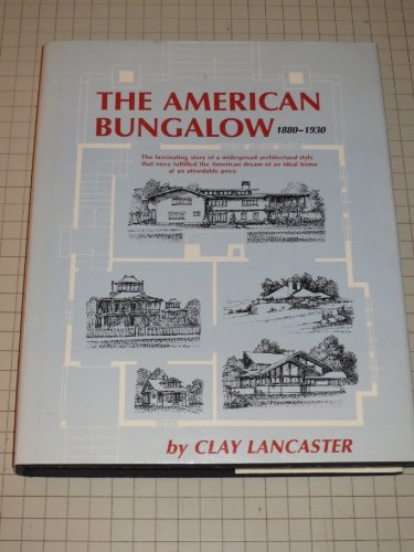 9780896593404: The American Bungalow, 1880-1930