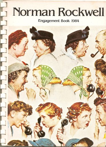 Norman Rockwell Engagement Book 1984 (Saturday Evening: Rockwell, Norman