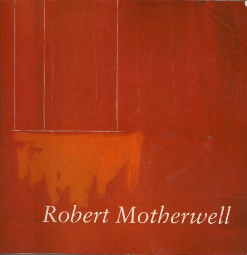 9780896593886: Robert Motherwell