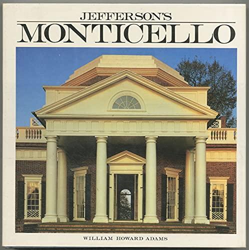 Jefferson's Monticello: Adams, Bill, Adams,