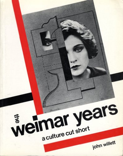 9780896594104: The Weimar Years: A Culture Cut Short