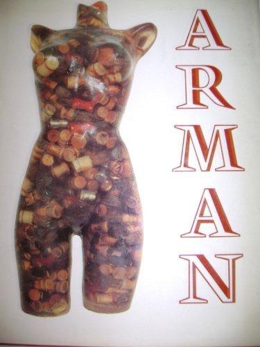 Arman (9780896594234) by Arman; Jan van der Marck