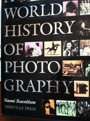 9780896594388: A World History of Photography