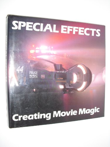 9780896594524: Special Effects: Creating Movie Magic