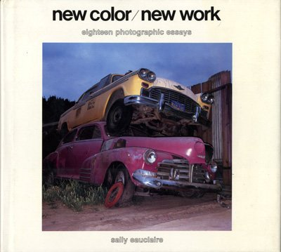 9780896594593: New Color New Work: 18 Photographic Essays